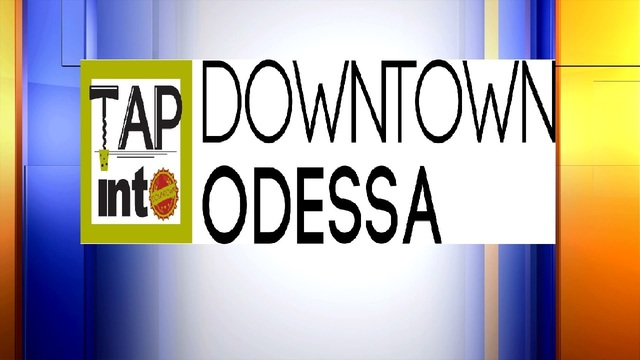 Tap Into Downtown Odessa Postponed Due To Rain